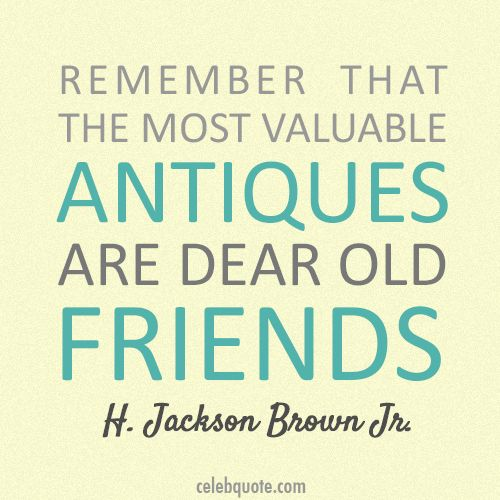 275d195bd07e44417c384dc984c90d09 Quotes About Old Friends